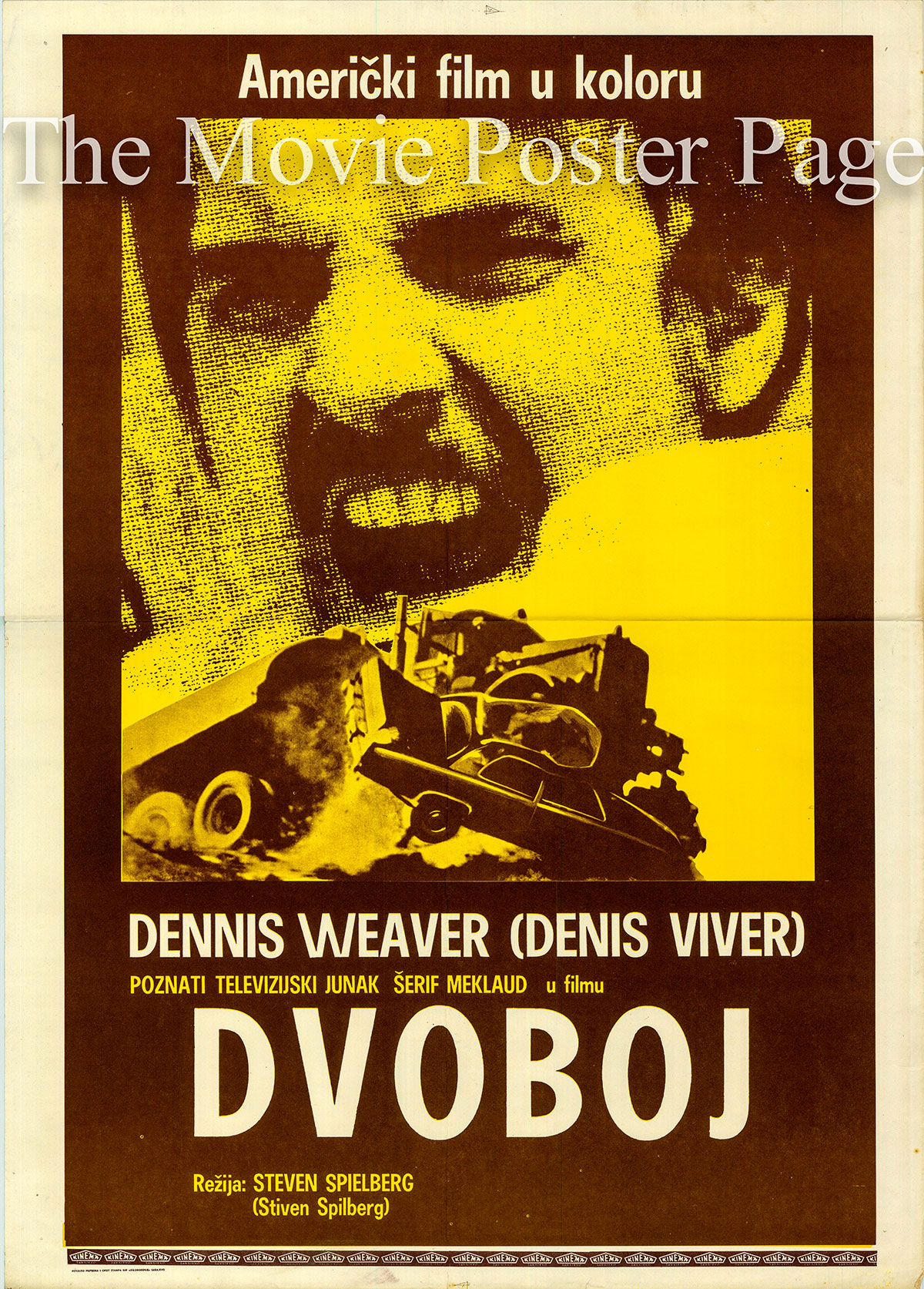 Pictured is a Yugoslavian promotional poster for the 1972 Steven Spielberg TV film Duel starring Dennis Weaver.