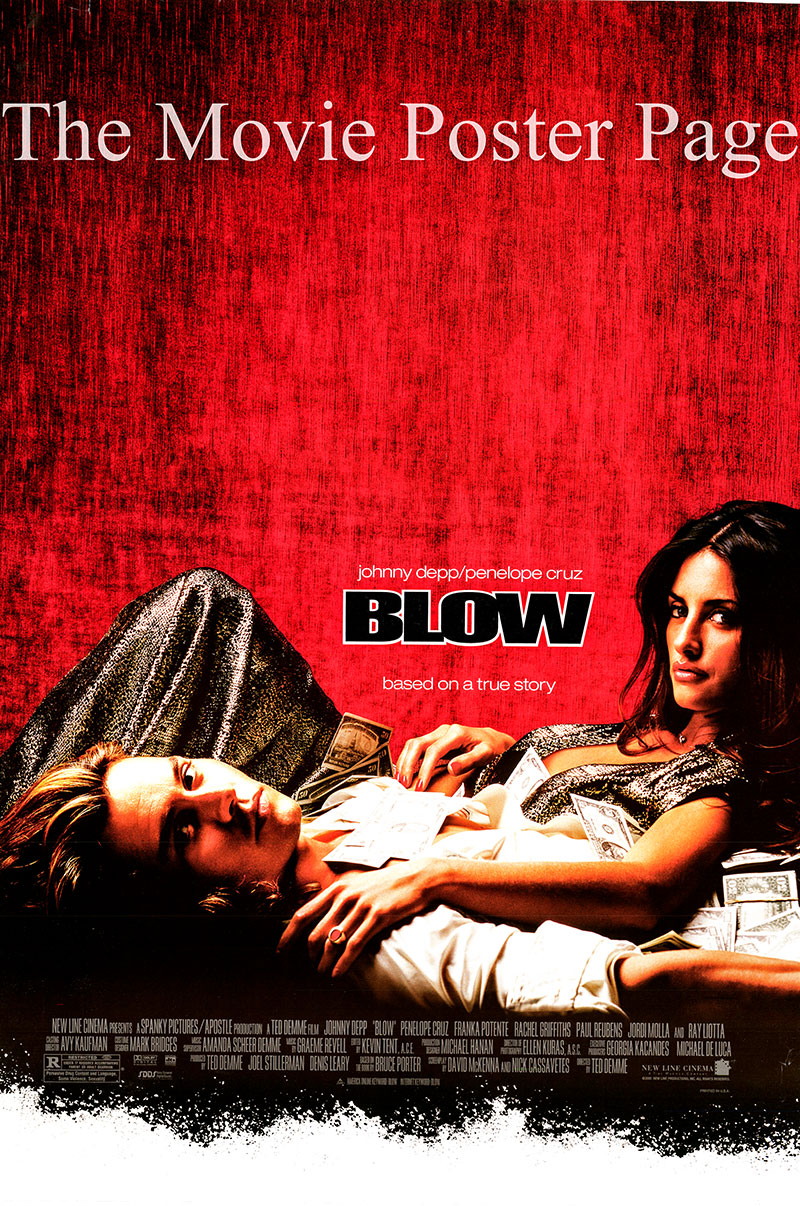 Pictured is a US one-sheet promotional promotional poster for the 2001 Ted Demme film Blow starring Johnny Depp as George Jung.