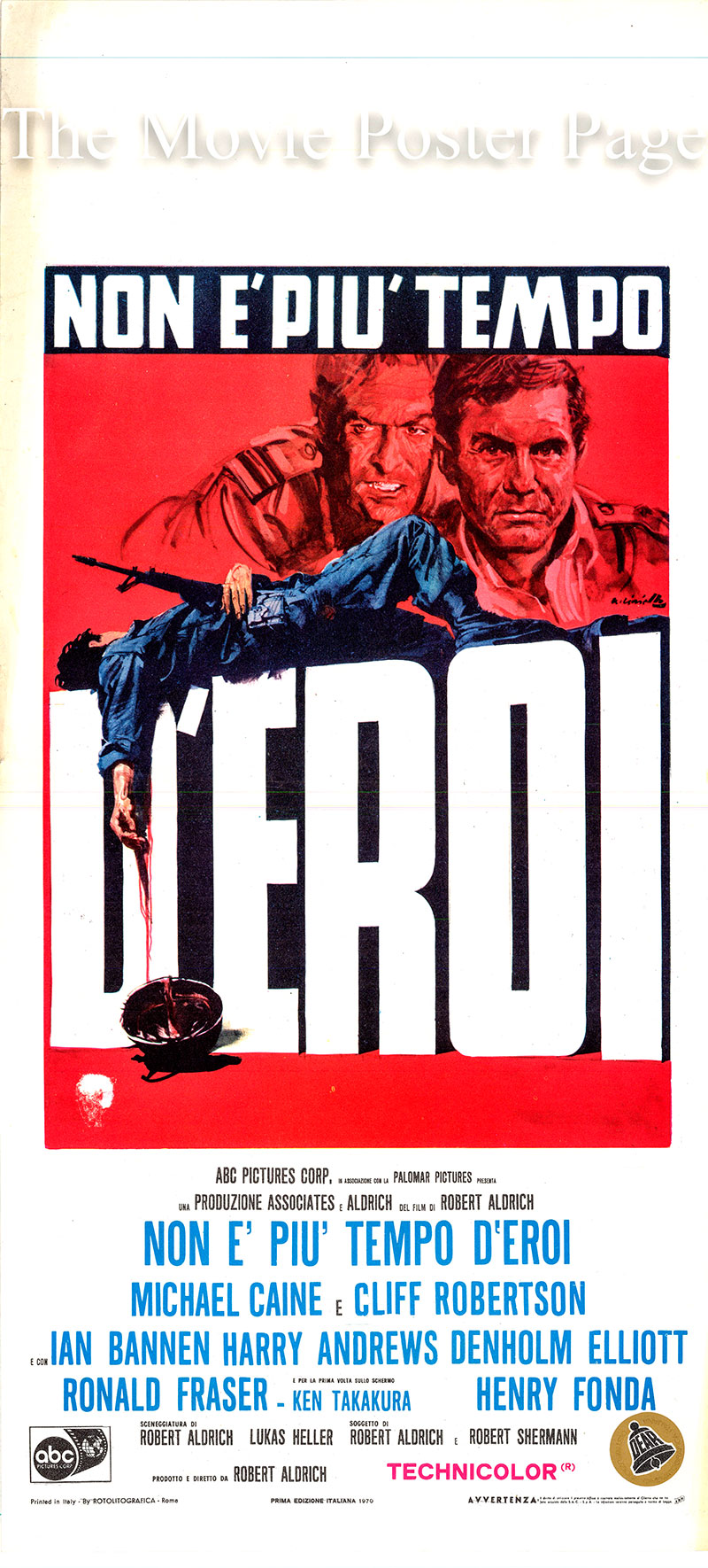 Pictured is an Italian locandina poster for the 1970 Robert Aldrich film Too Late the Hero starring Michael Caine as Private Tosh Hearne.