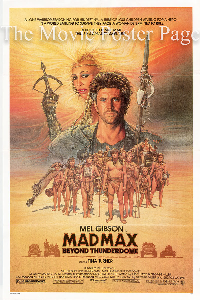 Pictured is a US one-sheet poster for the 1986 George Miller film Mad Max beyond Thunderdome starring Mel Gibson.