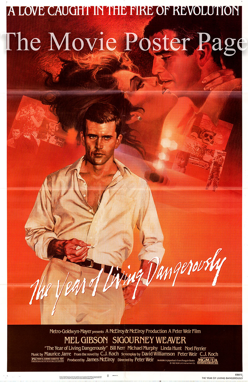 Picture is a US one-sheet poster for the 1982 Peter Weir film The Year of Living Dangerously starring Mel Gibson as Guy Hamilton.