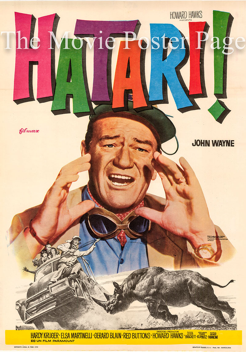 Pictured is a Spanish promotional one-sheet poster for a 1972 rerelease of the 1962 Howard Hawks film Hatari starring John Wayne as Sean Mercer.