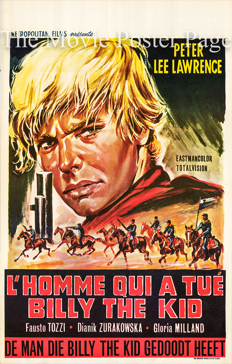 Pictured is a Belgian poster for the 1967 Julio Buchs film The Man Who Killed Billy the Kid starring Peter Lee Lawrence as Billy the Kind.