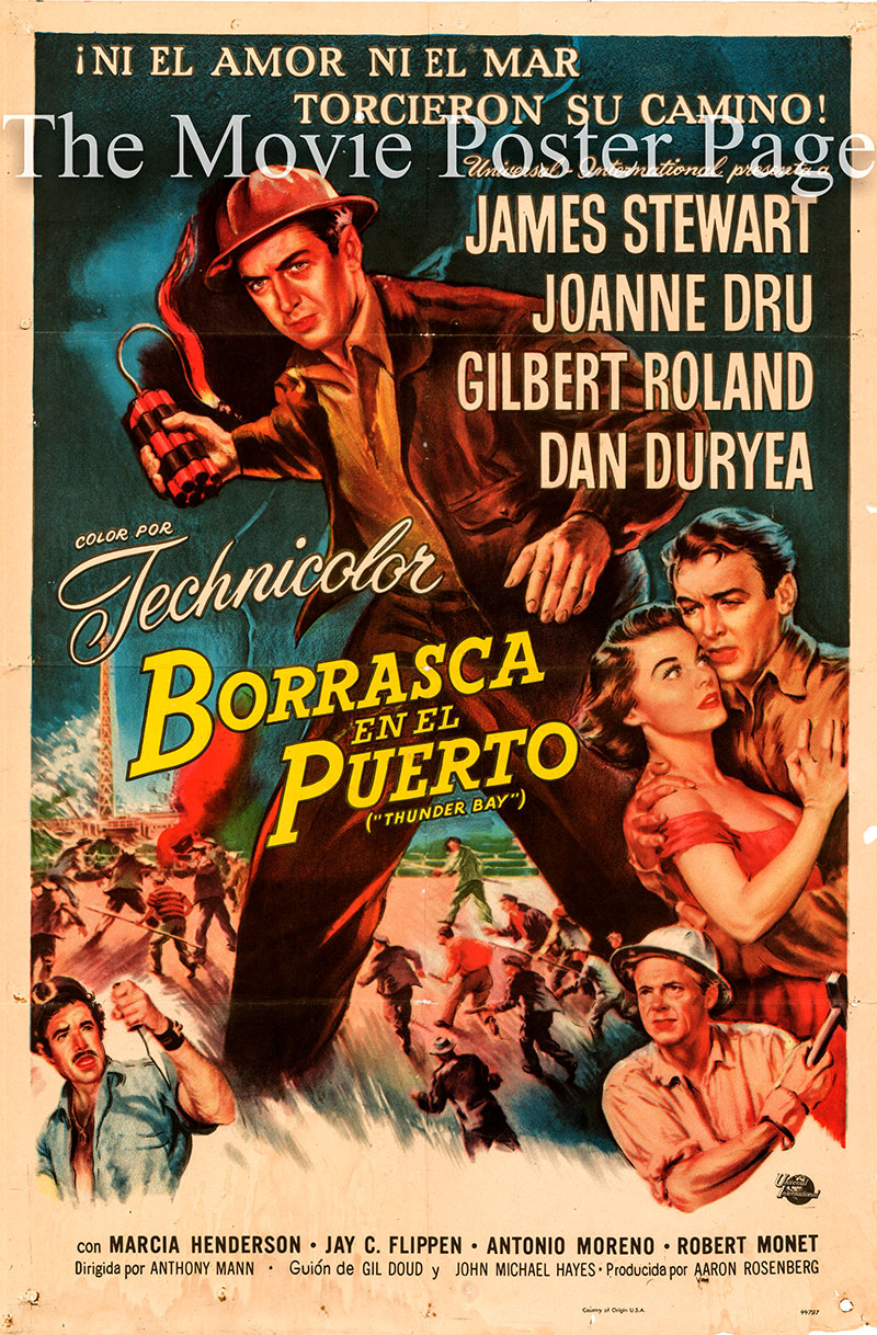 Pictured is an Argentine poster for the 1953 Anthony Mann film Thunder Bay starring James Stewart.