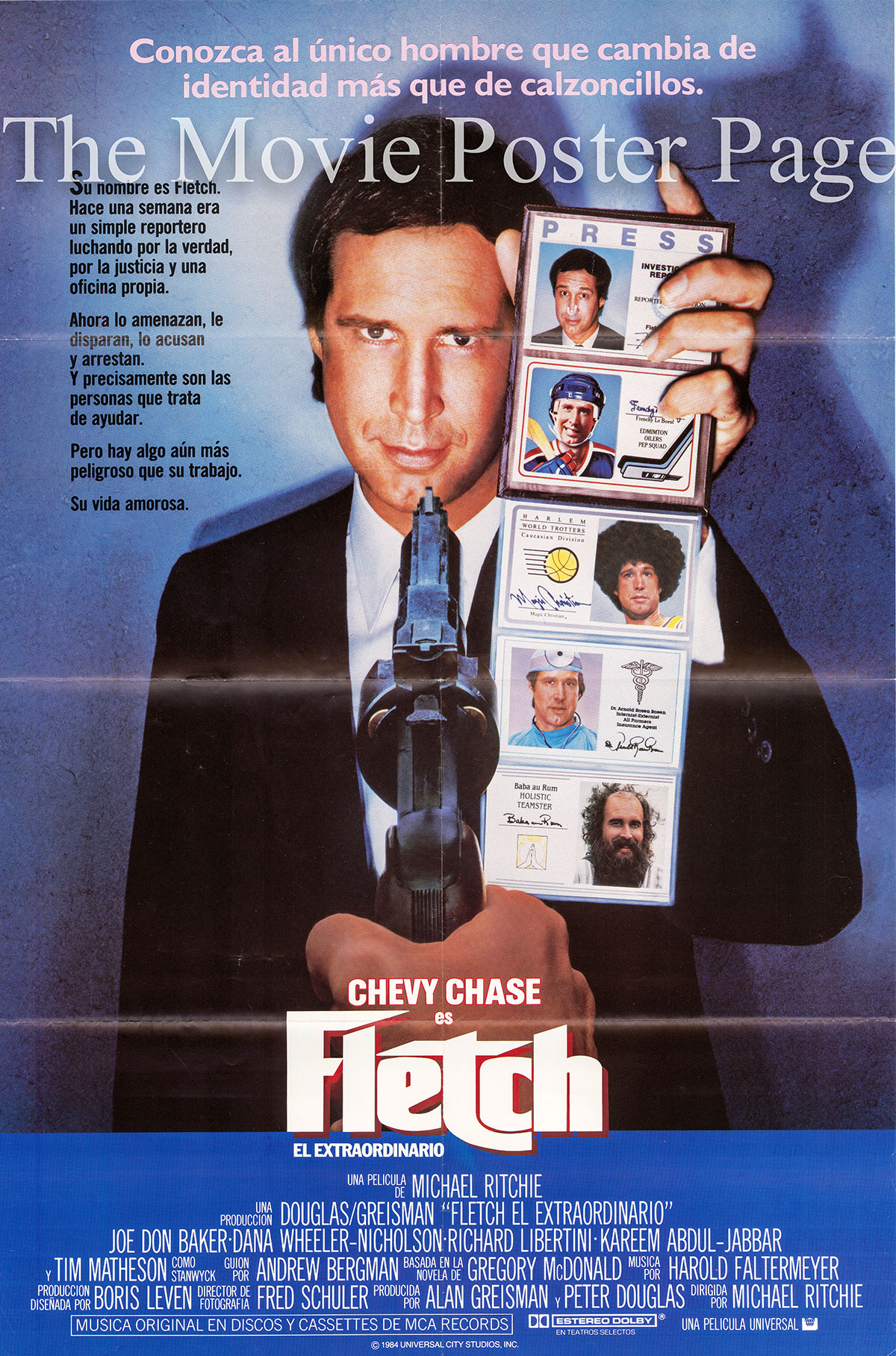 Pictured is a Spanish poster for the 1985 Michael Ritchie film Fletch starring Chevy Chase as Irwin Fletch.