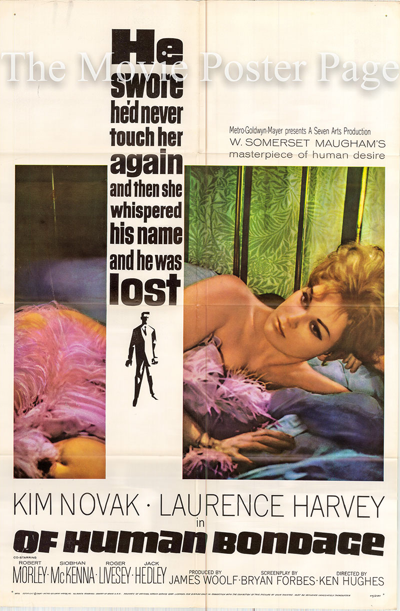 Pictured is a US one-sheet poster for the 1964 Ken Hughes, Henry Hathaway and Bryan Forbes film Of Human Bondage starring Kim Novak as Mildred Rogers.
