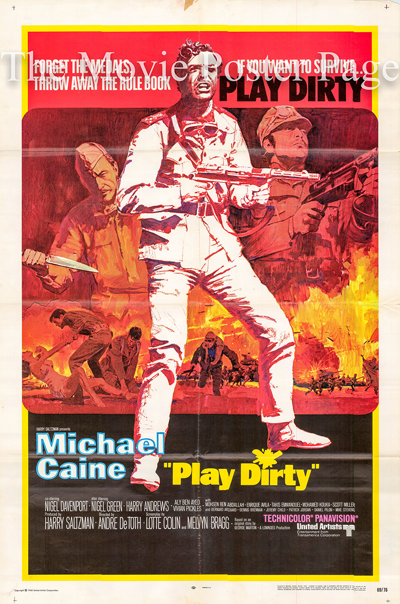 Pictured is a US one-sheet poster for the 1969 Andre De Toth film Play Dirty starring Michael Caine as Captain Douglas.