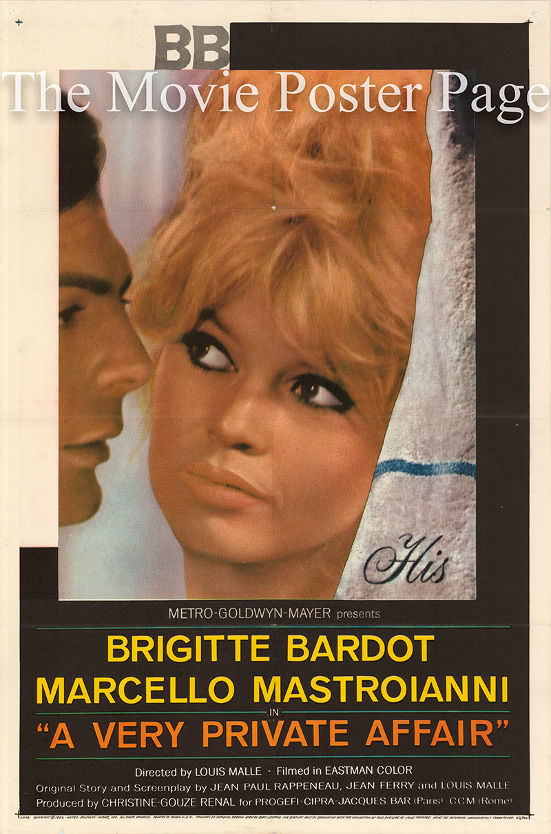 Pictured is a US one-sheet poster for the 1962 Louis Malle film A Very Private Affair starring Brigitte Bardot as Jill.
