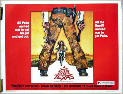 The image shows the US half-sheet film poster for the 1976 film <i>A Small Town in Texas</i> starring Timothy Bottoms.