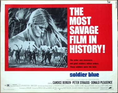 Pictured is the US half-sheet promotional poster for the 1970 film <i>Soldier Blue</i> starring Candice Bergen.