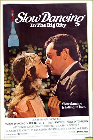 This is a picture of the US one-sheet promotional poster for the 1978 film <i>Slow Dancing in the Big City</a> starring Paul Sorvino, showing the tag line 'slow dancing is falling in love'.