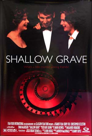 This image shows the US one-sheet poster for the 1995 film <i>Shallow Grave</i> starring Ewan McGregor; the poster is dark red and black with the title and three people dressed in formal evening clothing speaking to one another.
