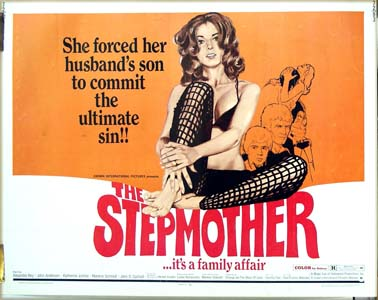 Pictured is the US half-sheet film poster for the 1972 film <i>Stepmother</i> starring Alejandro Rey; the poster shows a woman in black underwear with fishnet stockings and the tagline 'she forced her husband's son to commit the ultimate sin!!