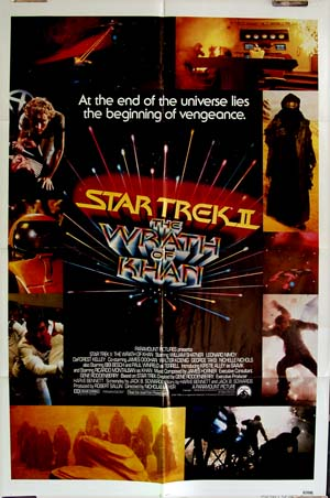 This is a picture of the US one-sheet film poster for the 1982 film <i>Star Trek II: The Wrath of Khan</i>, starring William Shatner and Leonard Nimoy.