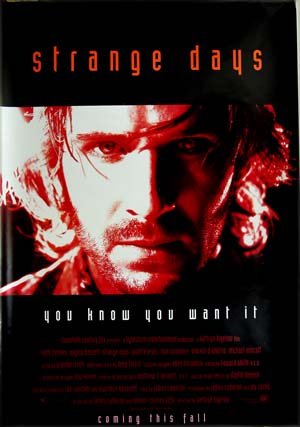 This image illustrates the red US advance film poster for the 1994 Kathryn Bigelow film <i>Strange Days</i>.