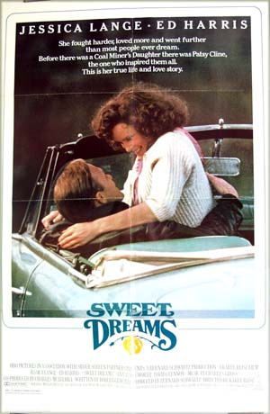 The image shows the US one-sheet promotional poster for the 1985 Karel Reisz film <i>Sweet Dreams</i> starring Jessica Lange and Ed Harris.