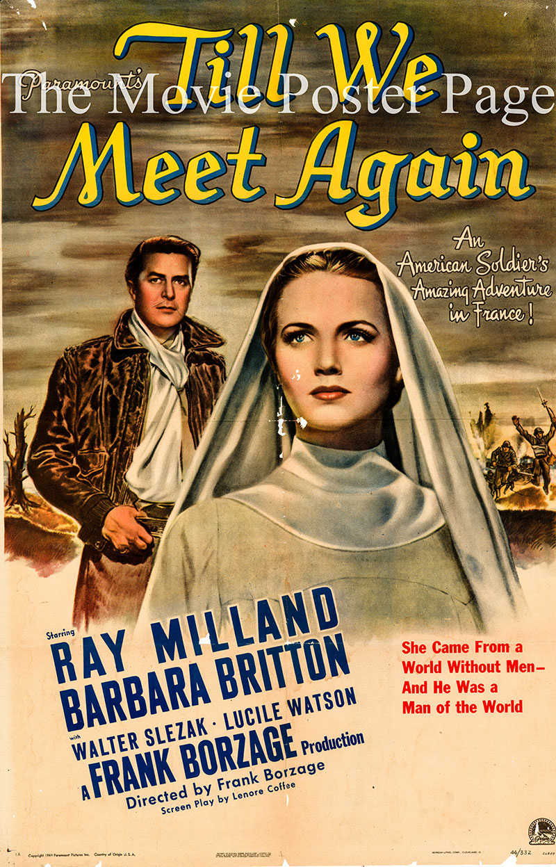 This image shows a US promotional one-sheet poster for the 1944 Frank Borzage film <i>Till We Meet Again</i> starring Ray Milland and Barbara Britton.