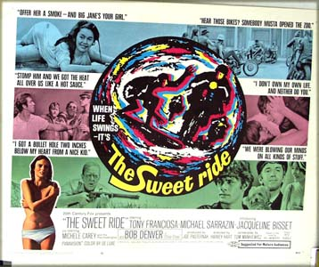 This is a picture of the US half-sheet promotional poster for the 1968 Harvey Hart film <i>The Sweet Ride</i>, starring Tony Franciosca and featuring Jacqueline Bisset in her first film appearance.