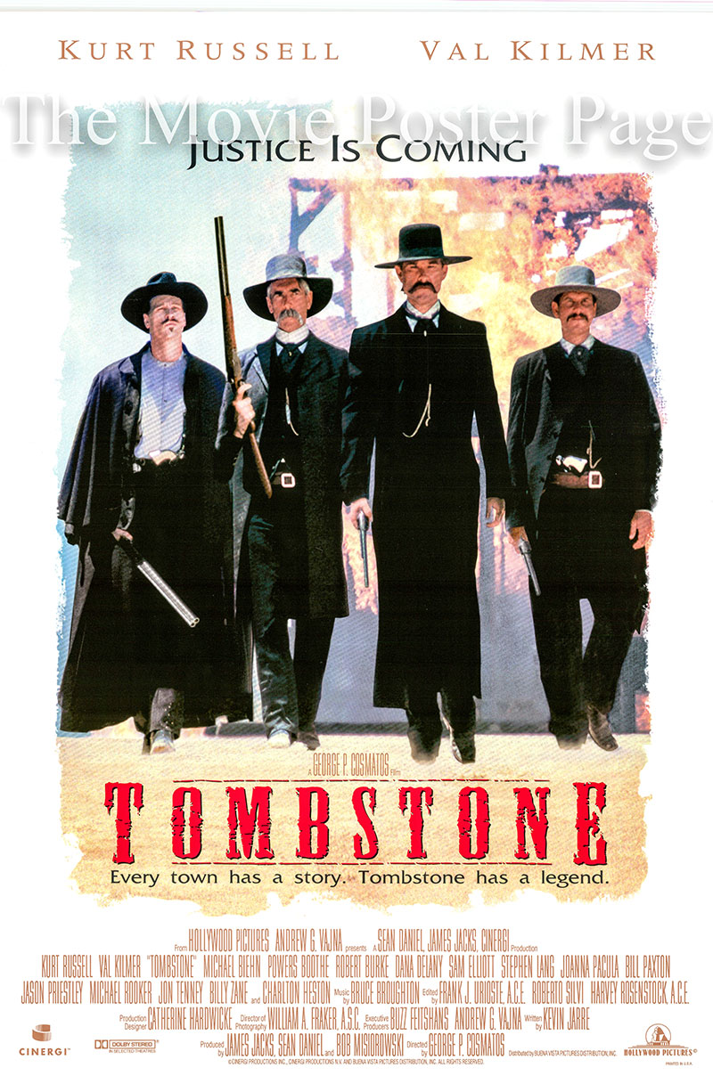 Pictured is the US promotional one-sheet poster for the 1993 George P. Cosmatos film <i>Tombstone</i> starring Kurt Russell as Wyatt Earp and Val Kilmer as Doc Holliday.