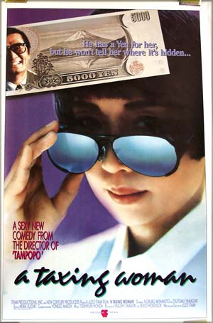 This is a picture of the US one-sheet poster for the 1987 Juzo Itami film <i>Taxing Woman</i>.