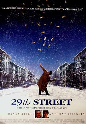 Pictured is a US promotional one-sheet poster for the 1991 George Gallo film 29th Street, starring Danny Aiello.