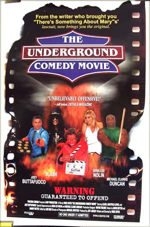 This is an image of the US promotional one-sheet poster for the 1999 Vince Offer film <i>The Underground Comedy Movie</i> starring Barbara Snellenburg; the poster shows the tagline