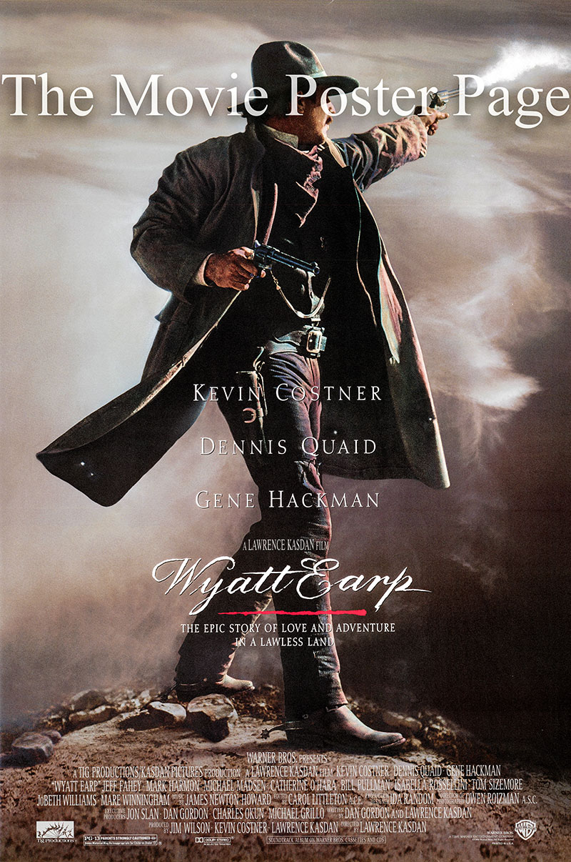 This is the US one-sheet promotional poster for the 1994 Lawrence Kasdan film <i>Wyatt Earp</i> starring Kevin Costner.