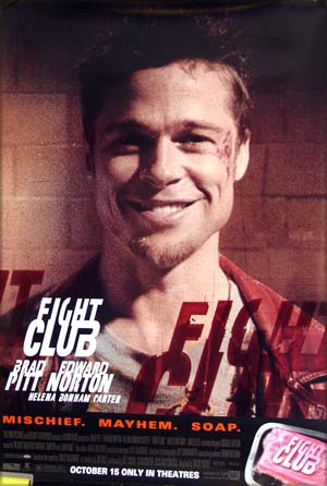 This is the US advance one-sheet poster for the 1999 film <i>Fight Club</i> starring Edward Norton and Brad Pitt; this is the version with the Brad Pitt portrait.