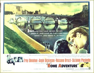 This is a picture of the US promotional half-sheet poster for the 1962 Delmer Daves film <i>Rome Adventure</i> starring Troy Donahue and featuring Suzanne Pleshette in her debut performance.