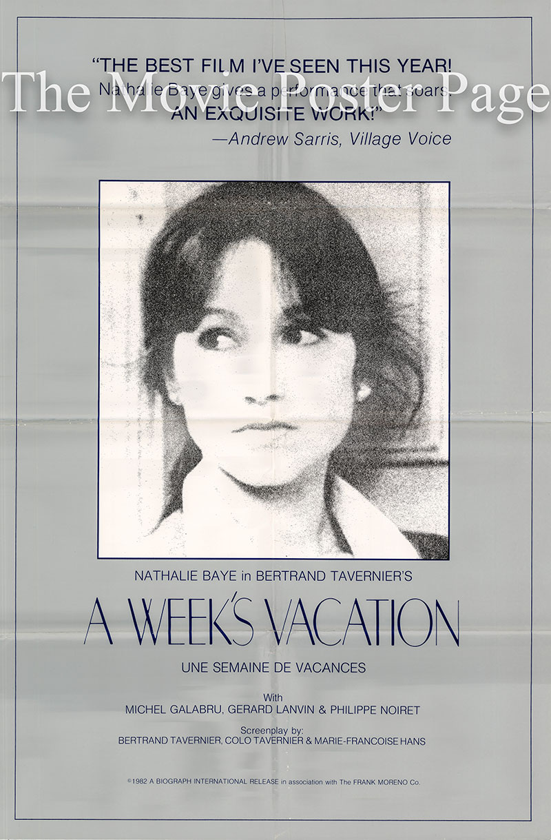 Pictured is the US one-sheet promotional poster for the 1980 Bertrand Tavernier film A Weeks Vacation, starring Nathalie Baye.