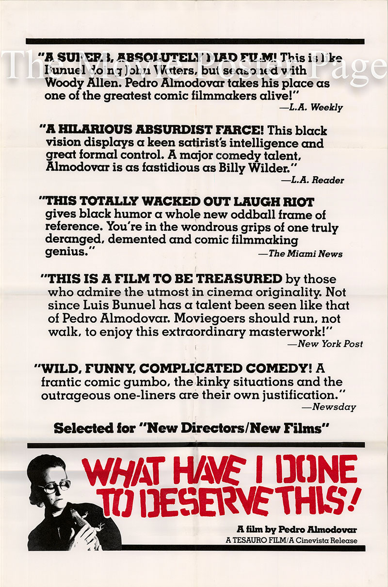 Pictured is a reviews poster for the 1984 Pedro Almodovar film What Have I Done to Deserve This?