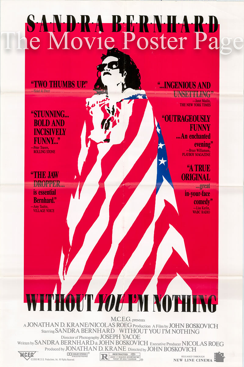 The picture shows a US promotional one-sheet poster for the 1990 John Boskovich film Without You I'm nothing, starring Sandra Bernhard.