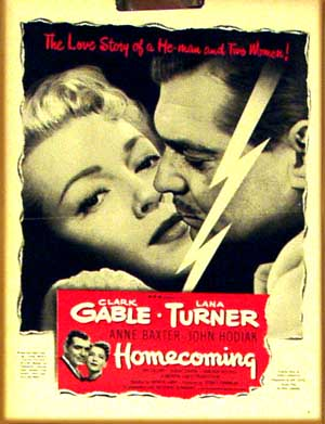 This image shows the may 31 1948 LIFE Magazine ad for the 1948 Mervyn LeRoy film Homecoming, starring Clark Gable and Lana Turner