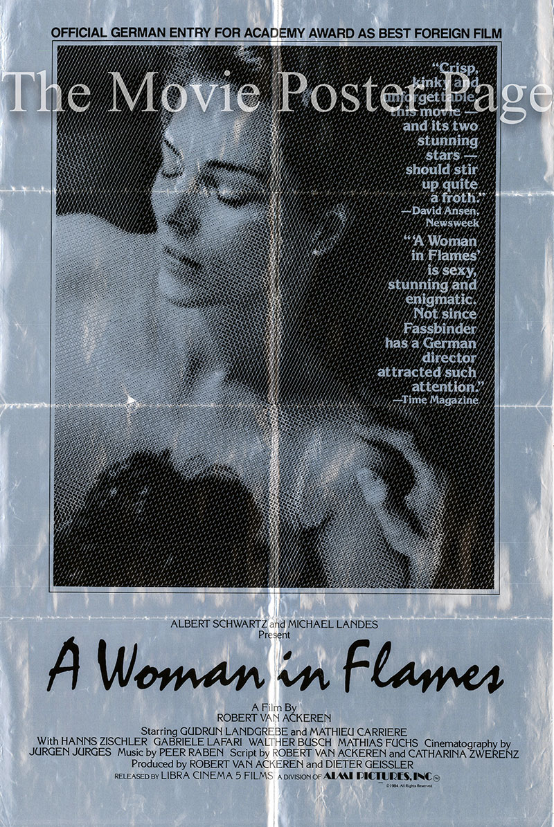The images shows the paper and foil one-sheet promotional US poster for the 1983 Robert Van Ackeren film A Woman in Flames, starring Gudrun Landgrebe.