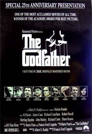 Pictured is the 1997 25th anniversary rerelease promotional poster for the 1972 Francis Ford Coppola film The Godfather, starring Marlon Brando.