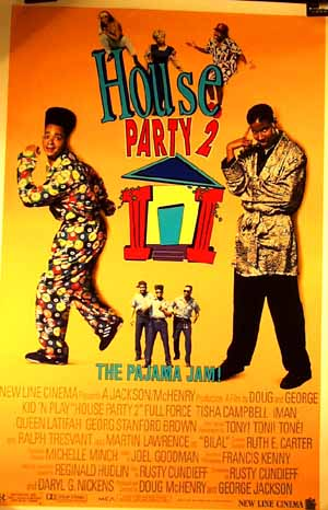 Pictured is a US promotional one-sheet poster for the 1991 George Jackson and Doug McHenry film House Party II, starring Queen Latifah.