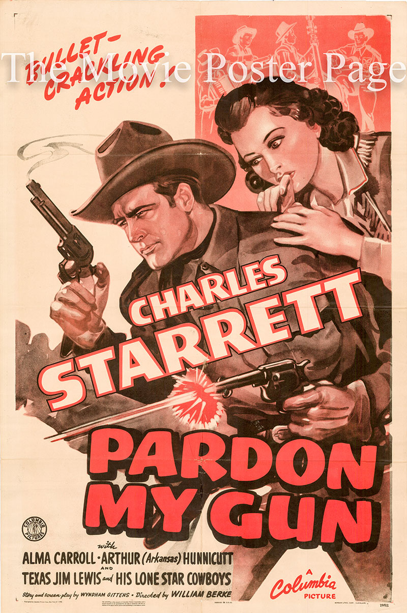 Pictured is the US one-sheet promotional poster for the 1942 William A. Berke film Pardon My Gun starring Charles Starrett.