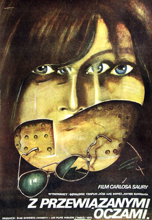 The image shows the Polish promotional poster for the 1978 Carlos Saura film Blindfolded Eyes, or Los Ojos Vendados, starring Geraldine Chaplin.