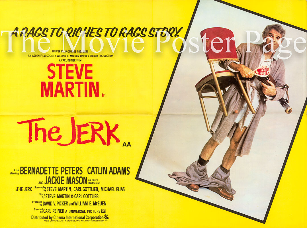 Pictured is a UK quad promotional poster for the 1979 Carl Reiner film The Jerk starring Steve Martin.