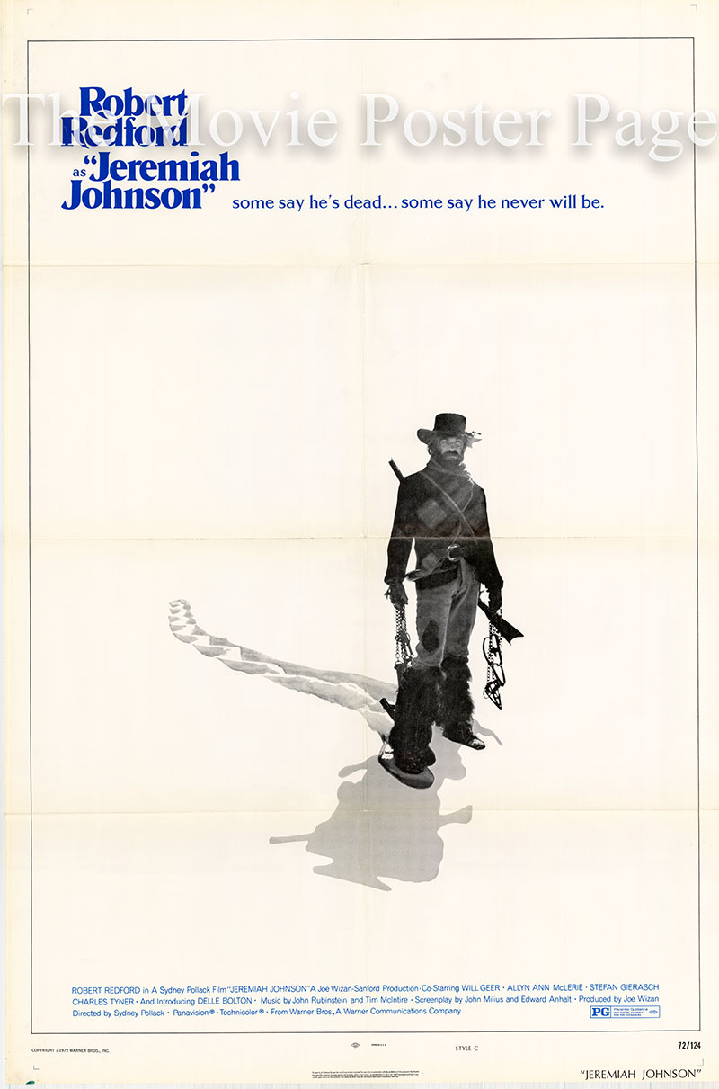 This image shows the style C promotional poster for the 1972 Sydney Pollock Film Jeremiah Johnson, starring Robert Redford.