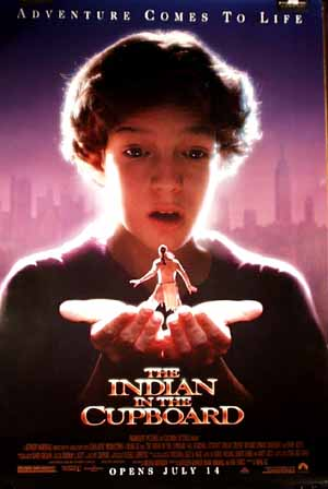 Pictured is a US promotional poster for the 1995 Frank Oz film Indian in the Cupboard, starring Hal Scardino.