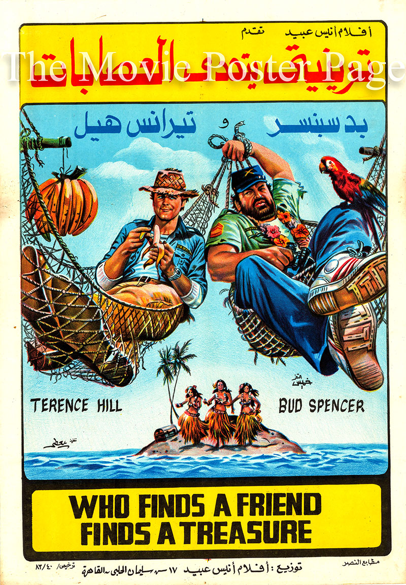 Pictured is an Egyptian promotional poster for a 1983 rerelease of the 1981 Sergio Corbucci film Who Finds a Friend Finds a Treasure starring Terence Hill and Bud Spencer.
