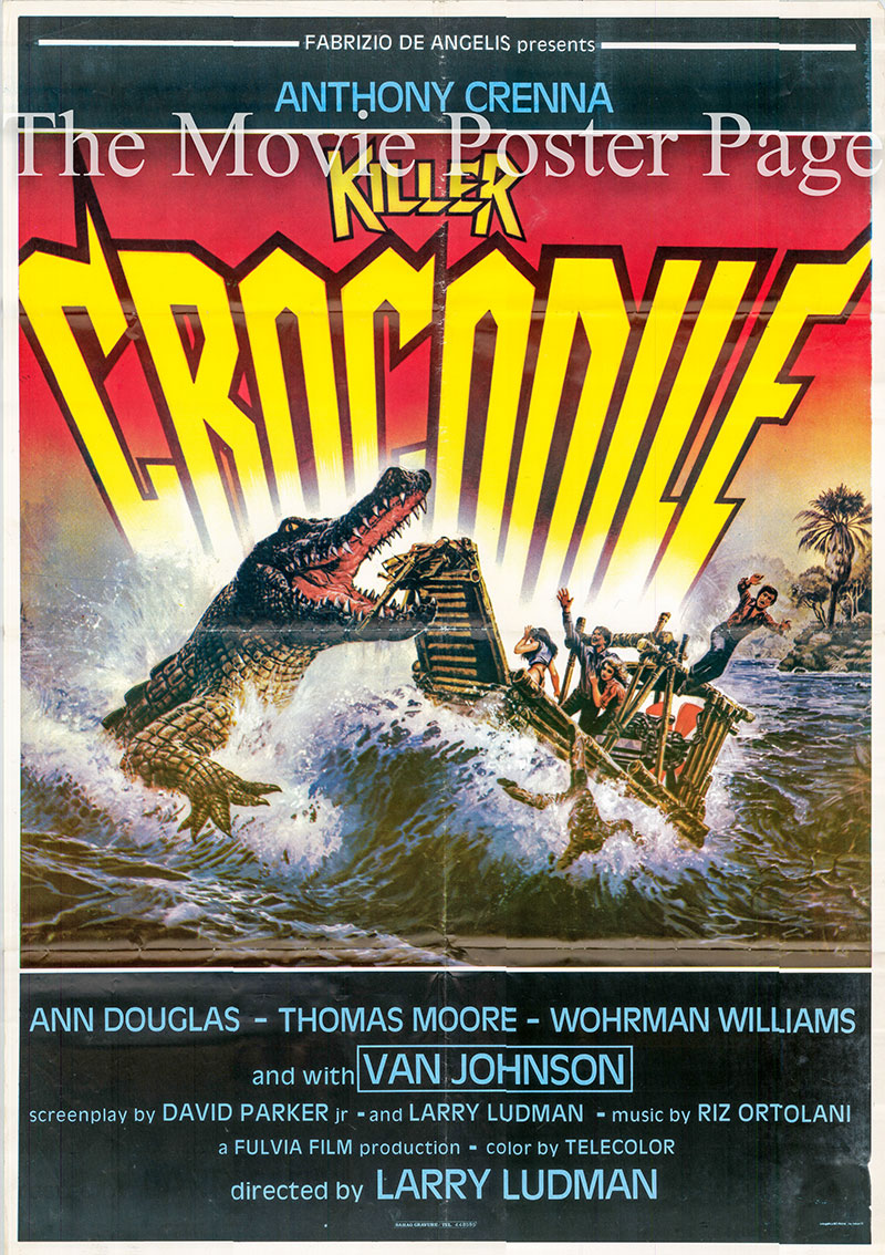 Pictured is an Italian promotional poster for the 1989 Fabrizio De Angelis film Killer Crocodile starring Richard Anthony Crenna.