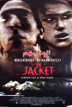 Pictured is an Egyptian promotional poster for the 2005 John Maybury Film film The Jacket starring Adrien Brody.