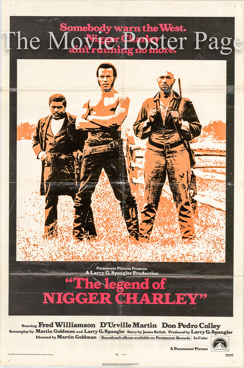 The image shows a US one-sheet promotional poster for the 1972 Martin Goldman film The Legend of Nigger Charley, starring Fred Williamson.
