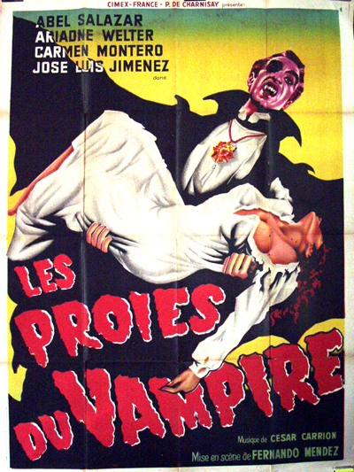 This is an image of a large French promotional poster for the 1957 Fernando Mendez film The Vampire, starring German Robles and Abel Salazar.
