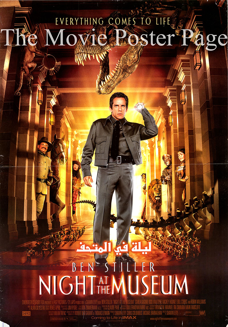 Pictured is an Egyptian promotional poster for the 2006 Shawn Levy film Night at the Museum, starring Ben Stiller.