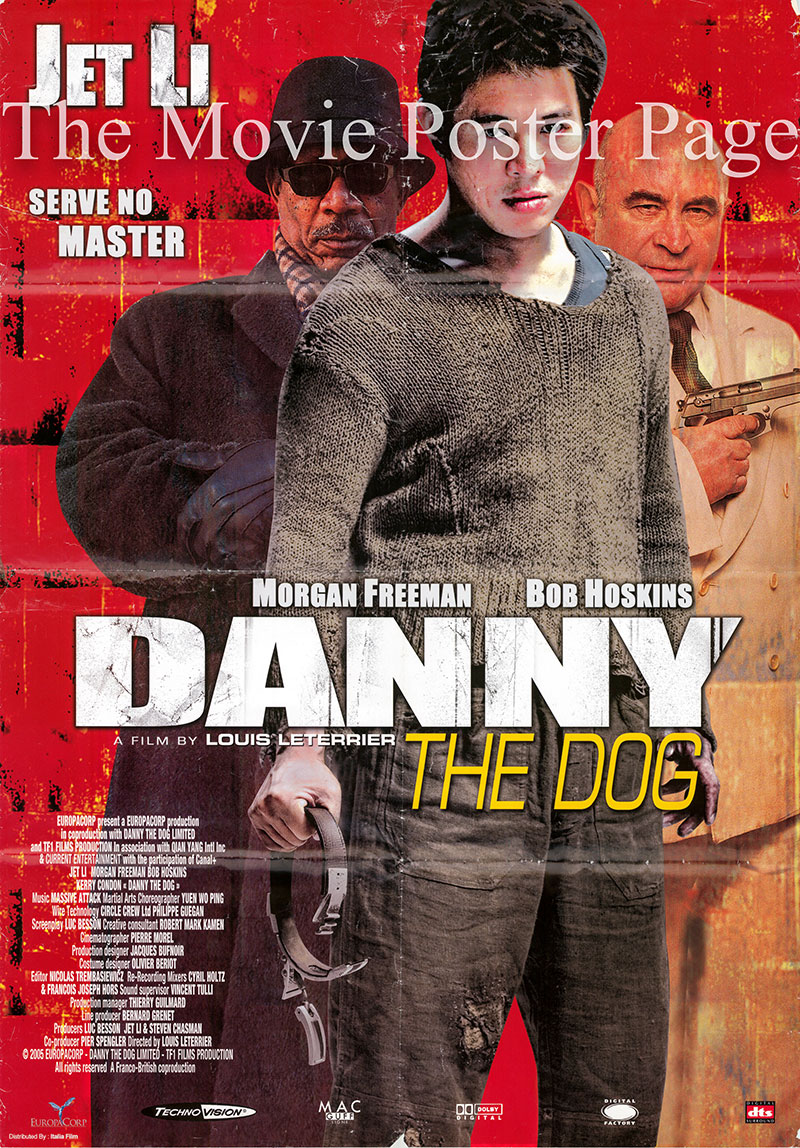 Pictured is an Italian promotional poster for the 2005 Louis Leterrier film Danny the Dog starring Jet Li.