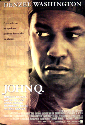 The image shows an US promotional one-sheet poster for the 2002 Nick Cassavetes film John Q. starring Denzel Washington.