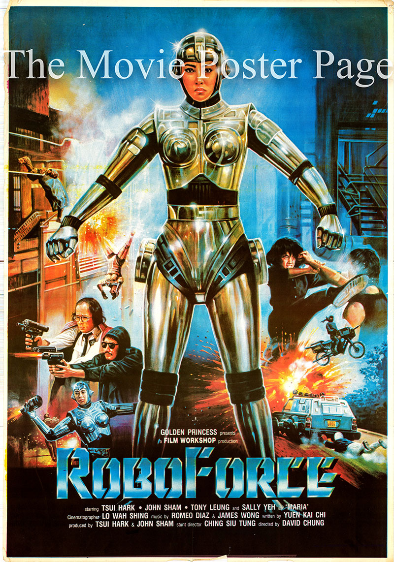 Pictured is a promotional video poster for the 1988 David Chung film RoboForce starring Denis Chan.